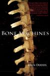 Bone Machines book jacket